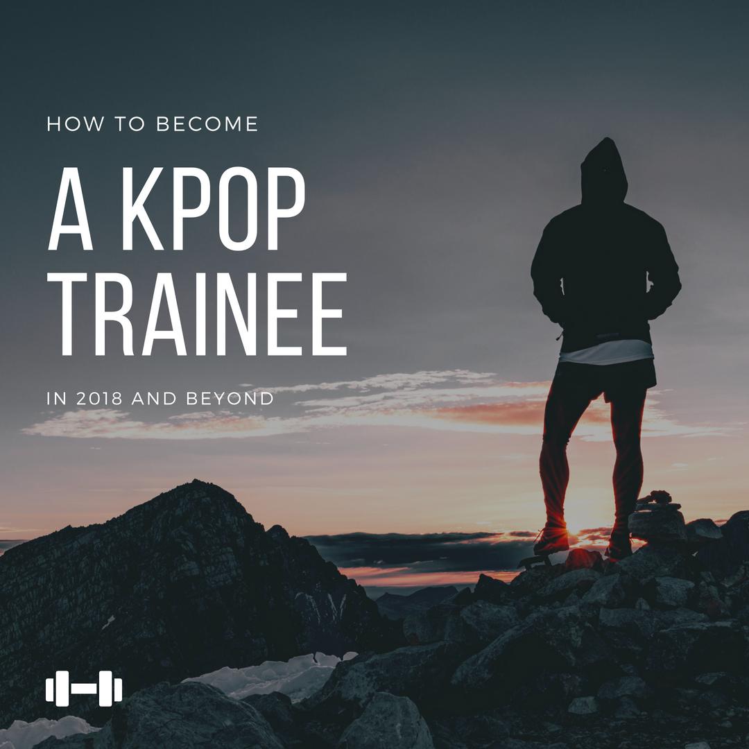 Become a Kpop trainee