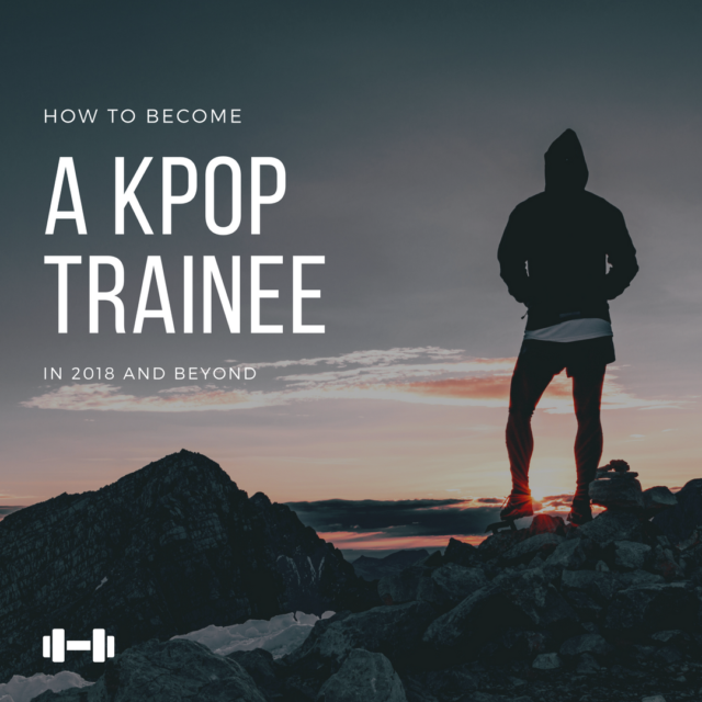 Become a Kpop trainee