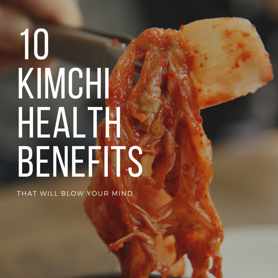 Kimchi Health Benefits